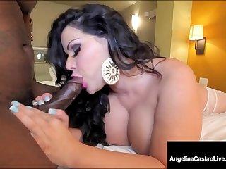 Thick Latina Angelina Castro Teases & Bangs Big Black Cock!